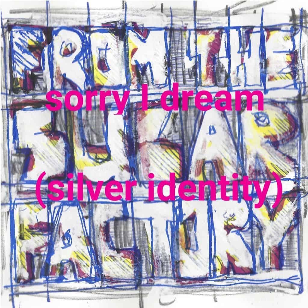 -20.2-sorry I dream (silver identity)
