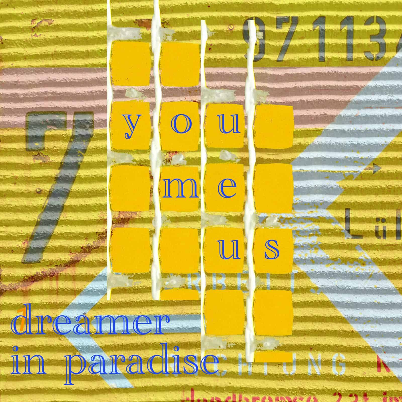 -08- (you, me, us) dreamer in paradise
